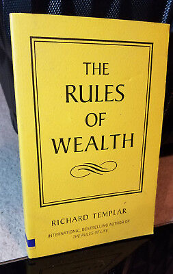 The Rules of Wealth: A Personal Code For Prosperity by Richard Templar Paperback