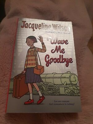 Wave Me Goodbye By Jacqueline Wilson Hardcover Book Please Read