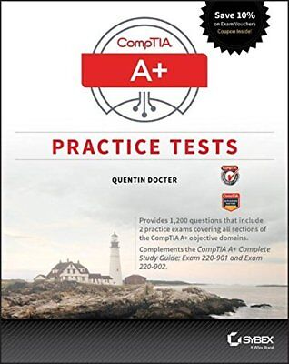 [PDF] CompTIA A+ Practice Tests Exam 220-901 and Exam 220-902 1st Edition by Que