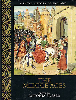 """Antonia Fraser -""""The Middle Ages"""" - A Royal History Of England - Hb/Dw (2000)"""