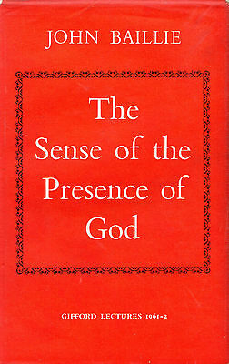 "John Baillie - ""The Sense Of The Preseence Of God"" - Gifford Lectures - Hb(1962)"