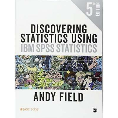 Discovering Statistics Using IBM SPSS Statistics by Andy Field 5th Edition