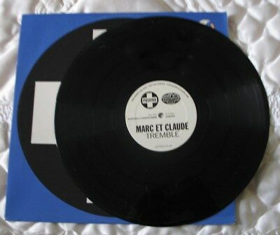 MARC ET CLAUDE  'Tremble' Great Promotional Record  see main section