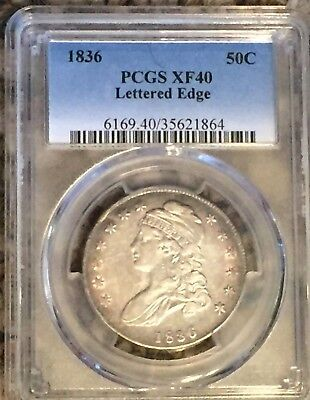 1836 Capped Bust Half Dollar Lettered Edge PCGS XF40 : Nice Eye Appeal