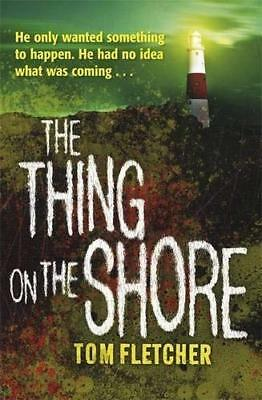 Thing on the Shore by Tom Fletcher New Paperback Book