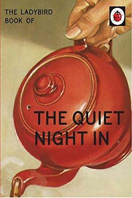 Ladybird Book of The Quiet Night In (Ladybird by Jason Hazeley New Hardback Book