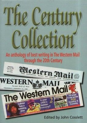 """JOHN COSSLETT (Editor) - """"THE CENTURY COLLECTION"""" from """"THE WESTERN MAIL"""" (1999)"""