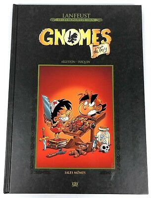 Lenfeust et les mondes de Troy : Gnomes de Troy Sales Mômes Collection Hachette