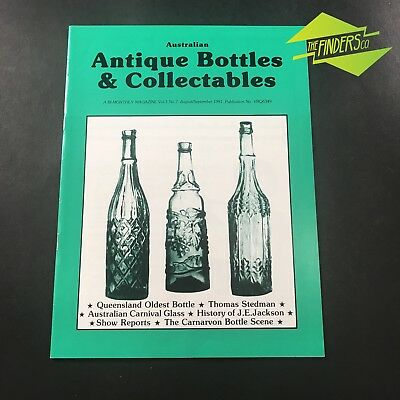 AUSTRALIAN ANTIQUE BOTTLES & COLLECTABLES MAGAZINE Vol.1 No7 1991 CARNIVAL GLASS