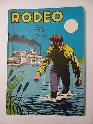 Rodeo N°224 Lug 05 Avril1970 bon état. Voir photos