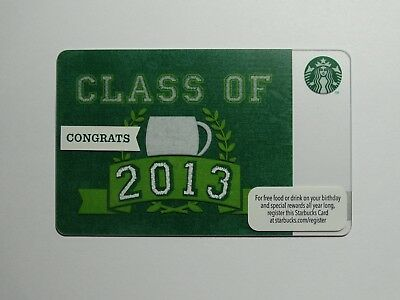 """2013 """"Class of 2013"""" Starbucks Card - New & Never Swiped - Pin Intact - 1st EVER"""