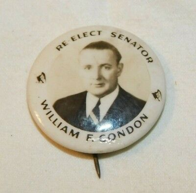 Vintage Re Elect Senator William F Condon New York Senator Political Pin