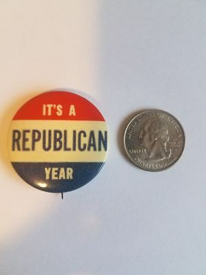 Vintage It's a Republican Year Pinback Campaign Button Political Pin Badge
