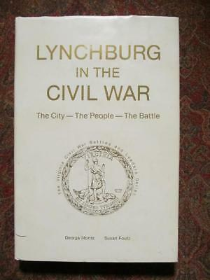 Lynchburg In The Civil War - Signed First Edition - Only 1000 Printed - #39