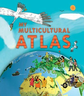 My Multicultural Atlas by Benoit Delalandre New Spiral bound Book