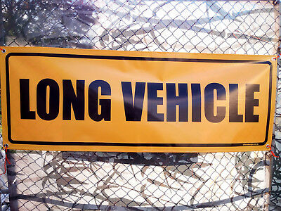LONG VEHICLE PVC Banner Full Colour 1250x450mm Truck Safety Sign Nylon Rope