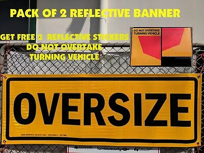 Pack of 2 OVERSIZE REFLECTIVE CLASS 2 Banner 1250x450mm Truck Safety Sign