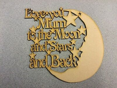 Wooden MDF Laser Cut Love you Nan to the Moon and back eng