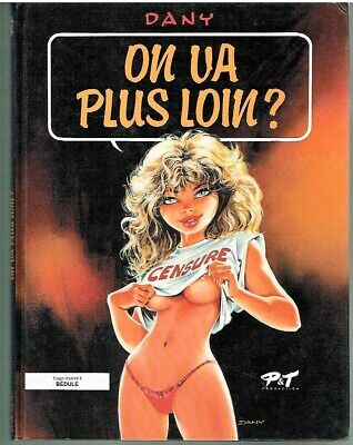 Bd-On Va Plus Loin ? (Dany-De Groot) De 1991 - Dedicace Dany Be
