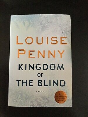 Kingdom of the Blind by Louise Penny  27Nov2018 Hardcover **Signed By Author!**