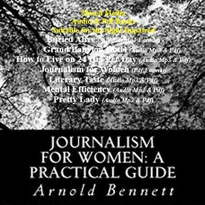 Journalism for Women: A Practical Guide by Arnold Bennett + More