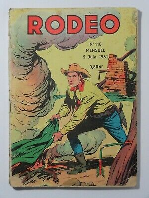 Rodeo N°118 Lug 05 Juin 1961. Voir photos