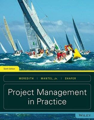 Project Management in Practice, 6 Ed., Wiley, 9781119385622 - PDF/eBook Only