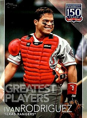 Ivan Rodriguez~2019 Topps 150 Years of Prof. Baseball Greatest Players#150-60(M)