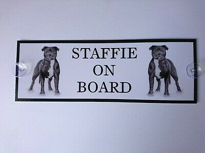 Staffordshire Bull Terrier Staffie On Board Car Sign (A)