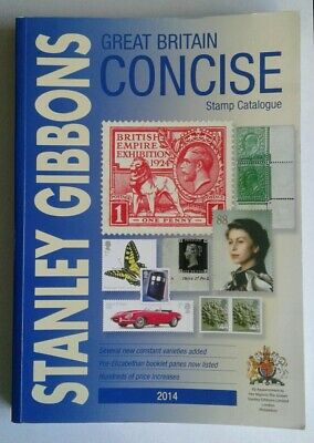 Stanley Gibbons Stamp Catalogue 2014: Great Britain Concise, Gibbons, Stanley, U