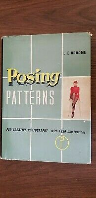 vintage posing patterns  by L E Broome creative  photography book 1961