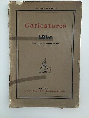 Caricatures by Low: Collected From The Sydney Bulletin 1915