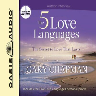 The 5 Love Languages: The Secret to Love that Lasts by Gary Chapman (Audiobook)