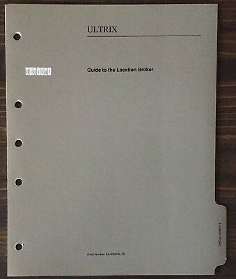 Digital DEC ULTRIX Guide To The Location Broker 1990