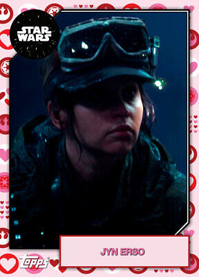 Topps Star Wars Card Trader 2019 Base Valentines 2 Jyn Erso #2 214cc