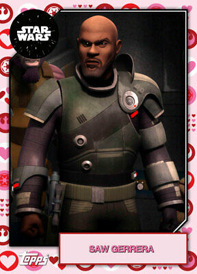 Topps Star Wars Card Trader 2019 Base Valentines 2 Saw Gerrera #1 214cc