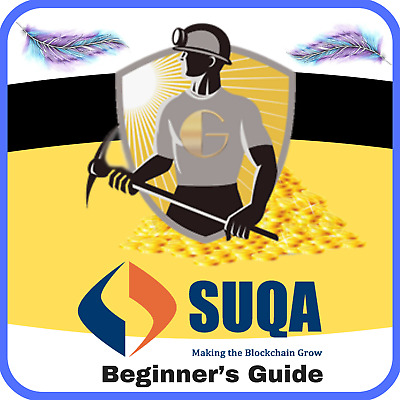 [PDF] How to Mine Suqa (SUQA): Beginner's Guide - (Email Delivery)