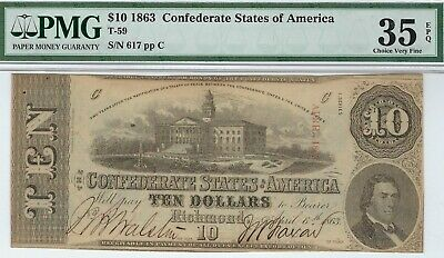 T-59 PF-1 $10 Confederate Paper Money 1863 - PMG Choice Very Fine 35 EPQ!