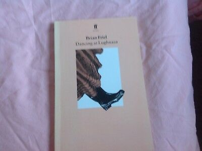Dancing at Lughnasa by Friel, Brian Paperback Book  used