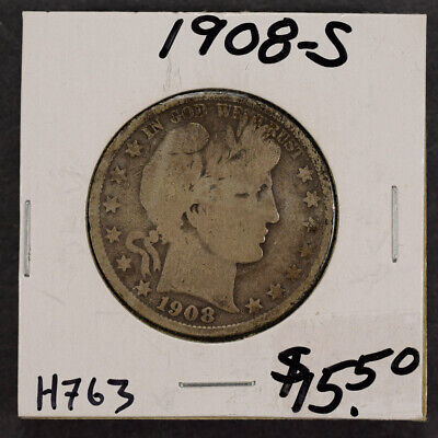 1908-S 50c SILVER BARBER HALF DOLLAR LOT#H763