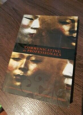 Communicating as Professionals. Edition 2. by Terry Mohan, Helen McGregor etc.