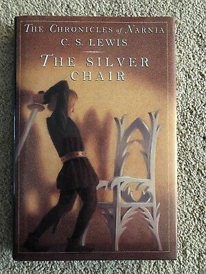 The Chronicles of Narnia: The Silver Chair by C. S. Lewis (1981, Hardcover)