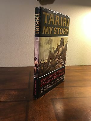 """1965 1st Edition """"TARIRI: MY STORY FROM JUNGLE KILLER TO CHRISTIAN MISSIONARY"""""""