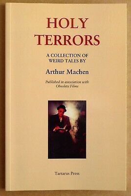 Arthur Machen Holy Terrors Tartarus Press Limited Edition