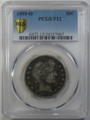 1895-O Barber Half Dollar PCGS F12 with Trueview & Gold Shield Holder