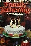 Southern Heritage Family Gatherings Cookbook
