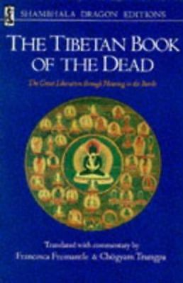 Tibetan Book of the Dead : The Great Liberation Th