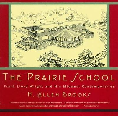 Prairie School : Frank Lloyd Wright and His Midwes