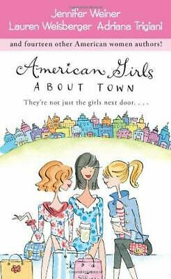 American Girls about Town by Weiner, Jennifer