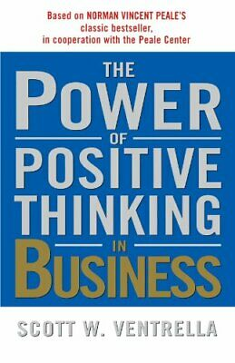 Power of Positive Thinking in Business : 10 Traits for Maximum Results